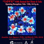"""LOVE"" Show At Austin Art Space through March 7th"